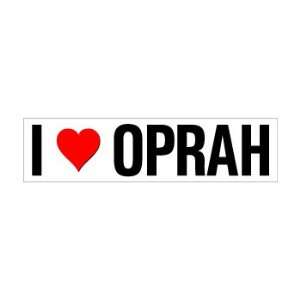 I Heart Love Oprah   Window Bumper Sticker Automotive