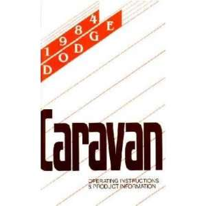 1984 DODGE CARAVAN MINIVAN Owners Manual User Guide