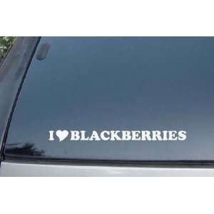 I Love Blackberries Vinyl Decal Stickers