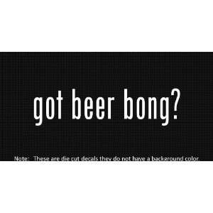 (2x) Got Beer Pong   Sticker   Decal   Die Cut   Vinyl