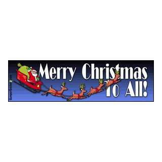 To All   Christmas Bumper Stickers (Large 14x4 inches) Automotive