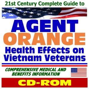 21st Century Complete Guide to Agent Orange Health Effects