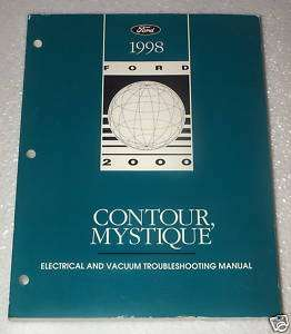 MYSTIQUE FORD CONTOUR Electrical Vacuum Troubleshooting Shop Manual